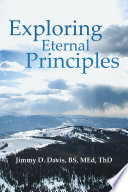 Exploring Eternal Principles