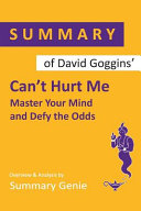 Summary of David Goggins Can't Hurt Me Pdf/ePub eBook