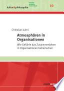 Atmosphären in Organisationen