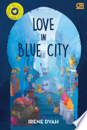 Around the World with Love: Love in Blue City