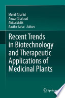 Recent Trends In Biotechnology And Therapeutic Applications Of Medicinal Plants book