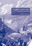 Schubert S Late Lieder