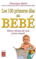 100 primeros dias del bebe  100 First Days Of The Baby