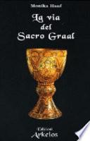 La via del Sacro Graal