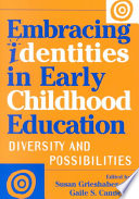 Embracing Identities in Early Childhood Education
