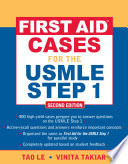 First AidTM Cases for the USMLE Step 1