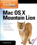 How to Do Everything Mac OS X Mountain Lion