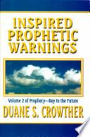 Inspired Prophetic Warnings