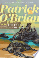 The Far Side of the World  Vol  Book 10   Aubrey Maturin Novels