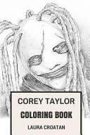 Corey Taylor Coloring Book