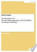 Die Akzeptanz von Beschwerdemanagement in der Hotellerie am Beispiel Hamburg