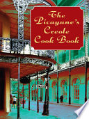 The Picayune s Creole Cook Book
