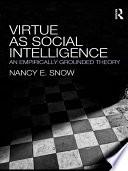Virtue as Social Intelligence