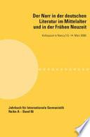 Der Narr in der deutschen Literatur im Mittelalter und in der fr  hen Neuzeit