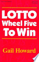 Lotto Wheel Five To Win : gail howard?s systems in pick-5 lotto...