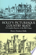 Holly s Picturesque Country Seats