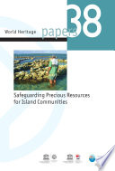Safeguarding Precious Resources For Island Communities : local communities in their endeavors to...