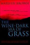 The Wine-dark Sea of Grass