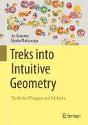 Treks into Intuitive Geometry