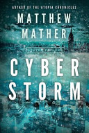 Cyberstorm : his family together, suddenly finds...