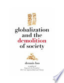 Globalization and the Demolition of Society