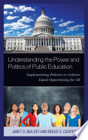 Understanding the Power and Politics of Public Education