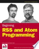 Beginning RSS and Atom Programming