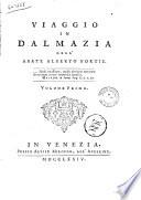 Viaggio in Dalmazia dell abate Alberto Fortis  Volume primo   secondo