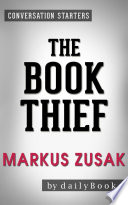 The Book Thief  A Novel By Markus Zusak   Conversation Starters