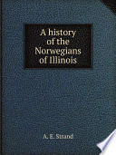 A History of the Norwegians of Illinois
