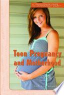Teen Pregnancy And Motherhood