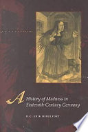 A History Of Madness In Sixteenth Century Germany