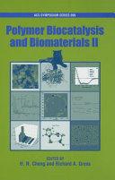 Polymer biocatalysis and biomaterials II