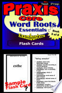 PRAXIS Core Test Prep Word Roots Review  Exambusters Flash Cards  Workbook 5 of 8