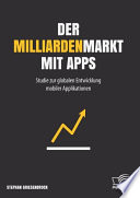 Der Milliardenmarkt mit Apps  Studie zur globalen Entwicklung mobiler Applikationen