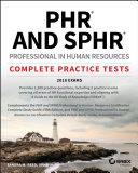 PHR   SPHR Professional in Human Resources Certification Practice Tests