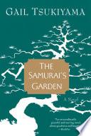 The Samurai s Garden