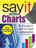 Say It With Charts  The Executive   s Guide to Visual Communication