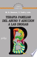 Terapia Familiar Del Abuso Y Adicci N A Las Drogas