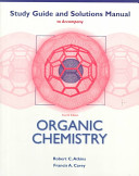 Study Guide and Solutions Manual to Accompany Organic Chemistry  Fourth Edition