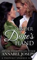 Under a Duke s Hand