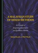 A Malaysian Study of Mixed Methods