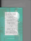 Health and Safety Needs of Older Workers
