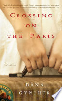 Crossing on the Paris About Three Women Of Different Generations And Classes