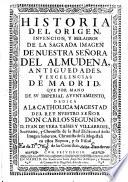 Historia del origen de la sagrada Imagen de Nuestra Se  ora del Almudena