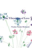 The Vibrations of Love