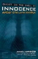 Ghost in the Shell 2  Innocence  Novel   Paperback