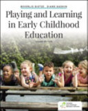 Playing and Learning in Early Childhood Education  Second Edition