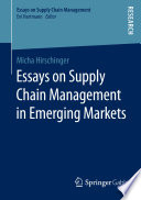 Essays on Supply Chain Management in Emerging Markets