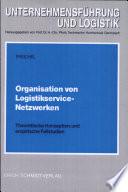 Organisation von Logistikservice-Netzwerken